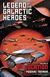 Legend of the Galactic Heroes, Vol. 8: Desolation (English Edition)