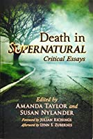 Death in Supernatural: Critical Essays