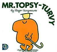 Mr. Topsy-turvy (Mr. Men and Little Miss)