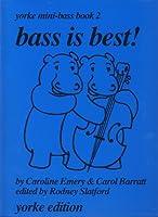 EMERY y SLATFORD - Bass is Best Yorke Mini Bass Book 2 para Contrabajo