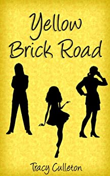 Yellow Brick Road by [Culleton, Tracy]