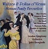 Waltzes And Polkas Of Vienna: Strauss Family Favourites by Strauss^London Symphony Orchestra^Georgiadis (2010-03-23)
