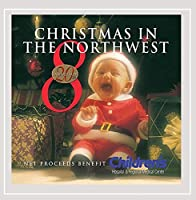 Vol. 8-Christmas in the Northwest