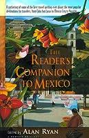 The Reader's Companion to Mexico