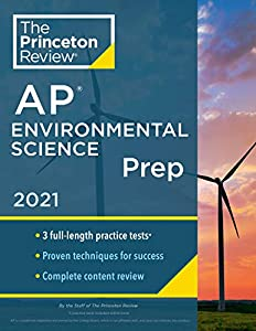 Princeton Review AP Environmental Science Prep, 2021: 3 Practice Tests + Complete Content Review + Strategies & Techniques (College Test Preparation) (English Edition)