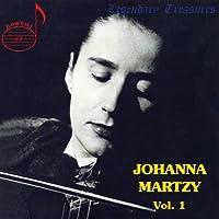 Johanna Martzy Vol. 1