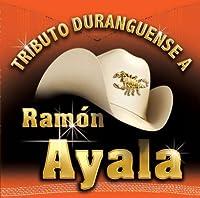 Ramon Ayala: Tributio Durangeuense