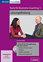 Tools fuer Business-Coaching 03: Loesungsfindung