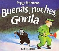 Buenas noches, Gorila / Goodnight Gorilla (Coleccion Ponte-Poronte)