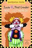 Junie B., First Grader: BOO...and I MEAN It! (Junie B. Jones) (A Stepping Stone Book(TM))