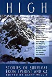 High: Stories of Survival from Everest and K2 (The Adrenaline Series)