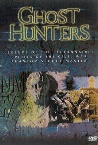 Ghosthunters - Legends Of The Legionnaires / Spirits Of The Civil War / Phantom Schoolmaster