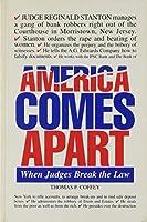 America Comes Apart: When Judges Break the Law [並行輸入品]