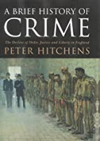 A Brief History Of Crime