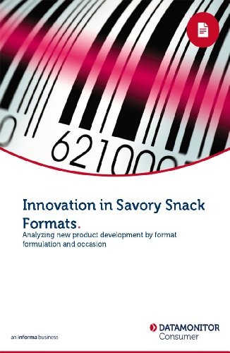 Innovation in Savory Snack Formats (English Edition)