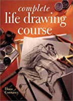 Complete Life Drawing Course (Quarto Book)
