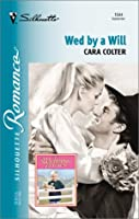Wed By A Will (The Wedding Legacy) (Silhouette Romance)