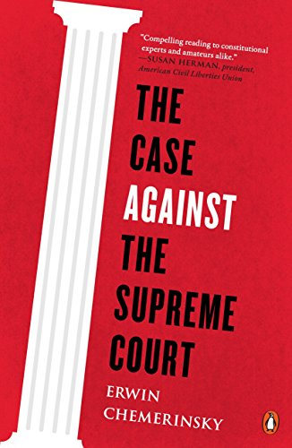 The Case Against the Supreme C...