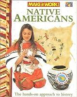 Native Americans (Make It Work!)