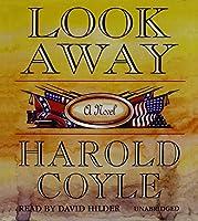 Look Away: A Novel