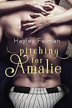 Pitching for Amalie (Men of Baseball Book 1) by [Faiman, Hayley]