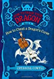 How to Train Your Dragon Book 4: How to Cheat a Dragon's Cur…
