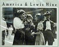 Title: America and Lewis Hine