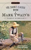 The Signet Classic Book of Mark Twain's Short Stories (Signet Classics)