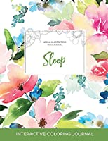 Adult Coloring Journal: Sleep (Animal Illustrations, Pastel Floral)