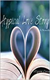Atypical Love Story: A Novella (English Edition)
