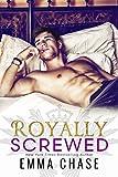 Royally Screwed (The Royally Series Book 1) (English Edition)