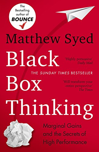 Black box thinking the surprising truth about success ebook black box thinking the surprising truth about success by syed matthew fandeluxe Choice Image