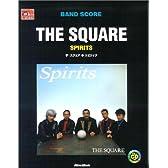 バンドスコア ザ・スクエア スピリッツ (Band score)