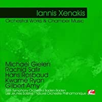 Xenakis: Orchestral Works & Chamber Music