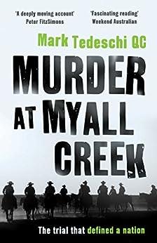 Murder at Myall Creek by [Tedeschi, Mark]