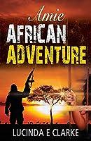 Amie African Adventure