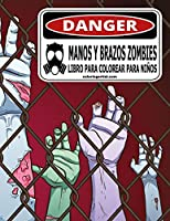 Manos y brazos zombies libro para colorear para niños