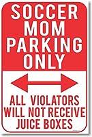 Soccer Mom Parking Only–すべての違反者は、ジュース受信ボックス–新しいユーモアジョークポスター