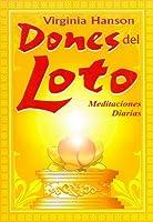 Dones Del Loto-meditaciones Diarias/daily Meditations