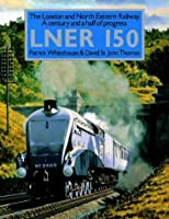 London and North Eastern Railway 150