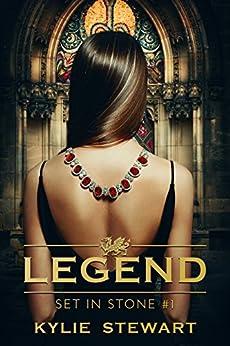 Set in Stone: A Contemporary Adventure Romance Novel (Legend Book 1) by [Stewart, Kylie]