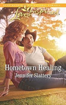 Hometown Healing by [Slattery, Jennifer]