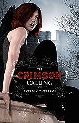 The Crimson Calling (The Sanguinarian Council Book 1) (English Edition)