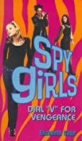 Dial V for Vengeance (Spy Girls)