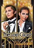 『The Lost Glory ―美しき幻影―』『パッショネイト宝塚! 』 [DVD]