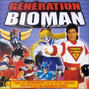 G駭駻ation Bioman [Audio CD] Bernard Minet