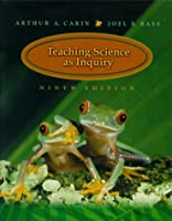 Teaching Science as Inquiry (9th Edition)