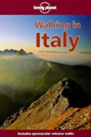 Lonely Planet Walking in Italy (Walking in Italy, 1st ed)