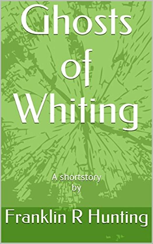 シーサイドクラックエゴイズムGhosts of Whiting: A shortstory by (English Edition)