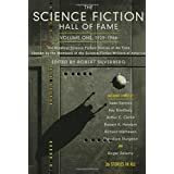 Science Fiction Hall of Fame, Volume One 1929-1964: The Greatest Science Fiction Stories of All Time Chosen by the Members of